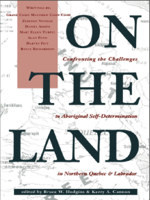 On the Land: Confronting the Challenges to Aboriginal Self-Determination