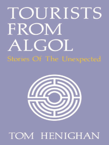 Tourists From Algol: Stories Of The Unexpected