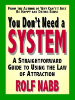You Don't Need a System