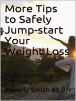 More Tips to Safely Jump-start Your Weight Loss