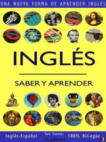 Inglés: Saber y Aprender #3: INGLÉS: SABER Y APRENDER, #3