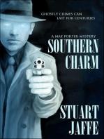 Southern Charm (Max Porter, #2)