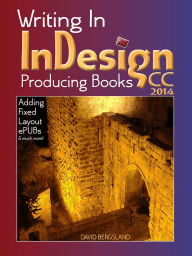 Writing In InDesign CC 2014 Producing Books