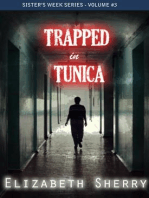 Trapped in tunica (Sisters' week Series, #3)