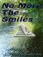 No More the Smiles