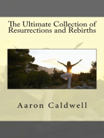 The Ultimate Collection of Resurrections and Rebirths