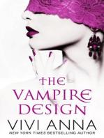 The Vampire Design (Part One)