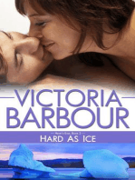 Hard as Ice (Heart's Ease, #2)