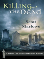 Killing the Dead (A Tale of the Assassin Without a Name #2)