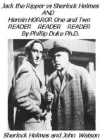 Jack the Ripper versus Sherlock Holmes AND Heroin HORROR One and Two READER