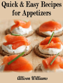 Quick & Easy Recipes for Appetizers: Quick and Easy Recipes, #6