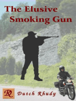 The Elusive Smoking Gun