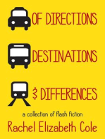 Of Directions, Destinations, and Differences