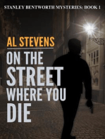 On the Street Where You Die (Stanley Bentworth mysteries, #1)