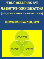 Public Relations And Marketing Communications [New, Revised, Expanded, Special Edition]