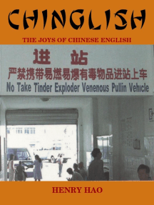 Chinglish: The Joys of Chinese English