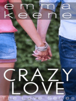 Crazy Love (The Love Series, #1)