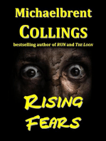 Rising Fears