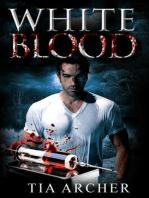 The White Blood Trilogy (Interracial Vampire Romance BWWM)