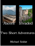 Ascent and Invaded