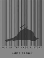 Out of the Cage