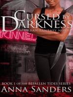 Cursed by Darkness (An Urban Fantasy Novel)