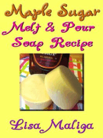 Maple Sugar Melt & Pour Soap Recipe