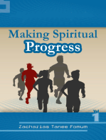 Making Spiritual Progress (Volume One)