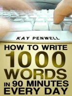 How To Write 1,000 Words in 90 Minutes - Every Day