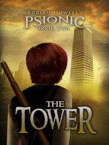The Tower: Psionic Pentalogy, #2