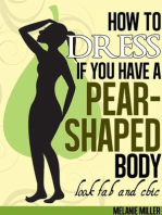 How to Dress if You Have a Pear Shaped Body Look Fab and Chic