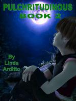 Pulchritudinous Book 2