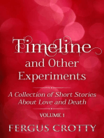 Timeline and Other Experiments