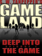 Deep Into the Game