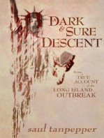 A Dark and Sure Descent (Being a True Account of the Long Island Outbreak)