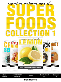 Essential Natural Uses Of....SUPER FOODS Collection 1: Herbal Homemade Remedies and Recipes, #6