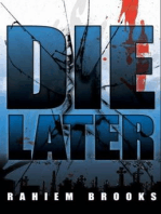 Die Later (Bezel Brothers, #3)