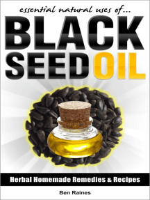 Essential Natural Uses Of....BLACK SEED OIL: Herbal Homemade Remedies and Recipes, #4