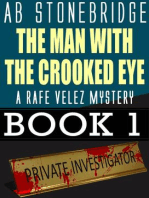 The Man with the Crooked Eye -- A Rafe Velez Mystery