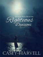 Righteous Decisions