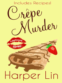 Crepe Murder: A Patisserie Mystery with Recipes, #4