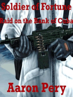 Soldier of Fortune - Raid on the Bank of Cuba