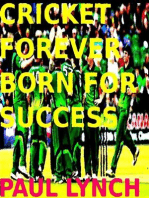 Cricket Forever Born For Success