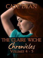 The Claire Wiche Chronicles Volumes 4-5
