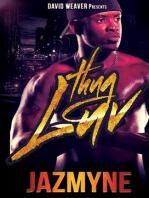 Thug Luv (David Weaver Presents)