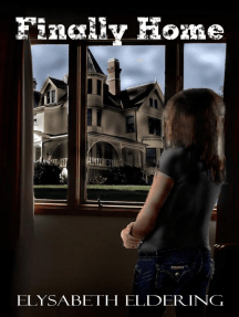 Finally Home (Kelly Watson, YA, Paranormal Mystery series)