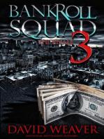 Bankroll Squad 3