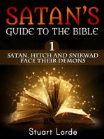 Satan, Hitch and Snikwad Face Their Demons