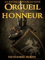 Orgueil Et Honneur