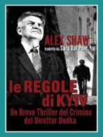 Le Regole di Kyiv-Un Breve Thriller del Crimine del Direttor Dudka